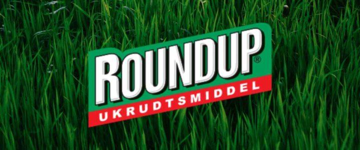 Roundup – Hvornår, hvordan og hvor hurtigt?